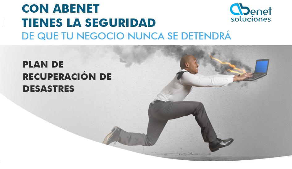 Plan de recuperacion ante desastres Abenet
