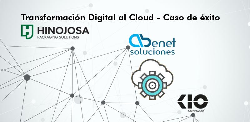Abenet Caso de Éxito transofmración DIgital Cloud Grupo Hinojosa